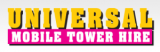 Universal Mobile Tower Hire