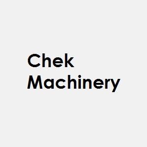 Chek Machinery