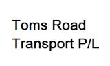 Toms Road Transport P/L