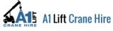 A1 Lift Crane Hire