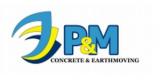 P&M Concrete & Earthmoving