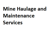 Mine Haulage and Maint. Services