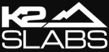K2 Slabs