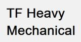 TF Heavy Mechanical