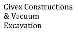Civex Constructions & Vacuum Excavation