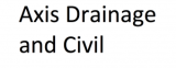 Axis Drainage and Civil