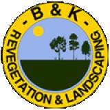 B & K Revegetation and Landscaping