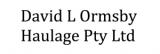 David L Ormsby Haulage Pty Ltd