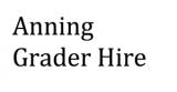Anning Grader Hire