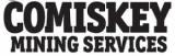 Comiskey Mining Service
