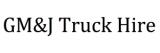 GM&J Truck Hire