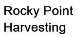 Rocky Point Harvesting