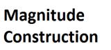 Magnitude Construction