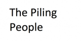 The Piling People