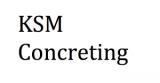 KSM Concreting
