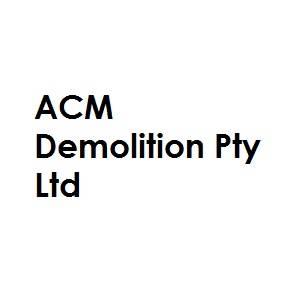 ACM Demolition Pty Ltd
