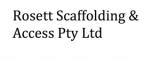 Rosett Scaffolding & Access Pty Ltd